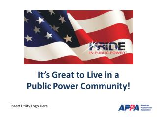 It's Great to Live in a Public Power Community!