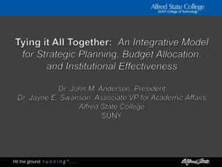 Tying it All Together: An Integrative Model for Strategic Planning, Budget Allocation, and Institutional Effectiveness