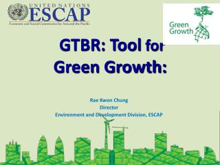 GTBR: Tool  for  Green Growth: