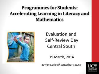 Programmes for Students: Accelerating Learning in Literacy and  Mathematics