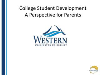 College Student Development A Perspective for Parents