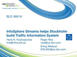 InfoSphere Streams helps Stockholm build Traffic Information System
