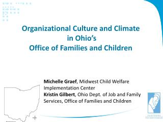 Organizational Culture and Climate  in Ohio's  Office of Families and Children
