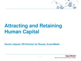 Attracting and Retaining Human  Capital