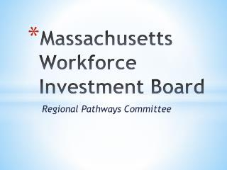 Massachusetts Workforce Investment Board