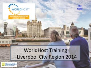 WorldHost Training     Liverpool City Region 2014