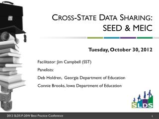 Cross-State Data  Sharing: SEED & MEIC