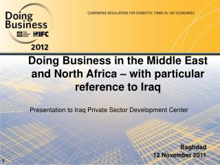 Doing Business in the Middle East and North Africa – with particular reference to Iraq