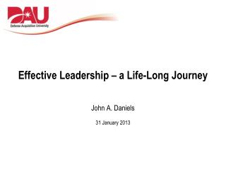 Effective Leadership – a  Life-Long Journey