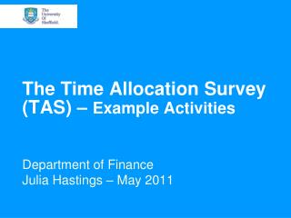 The Time Allocation Survey (TAS) –  Example Activities