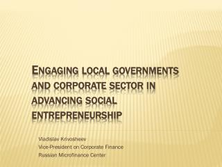Engaging local governments and corporate sector in advancing social entrepreneurship