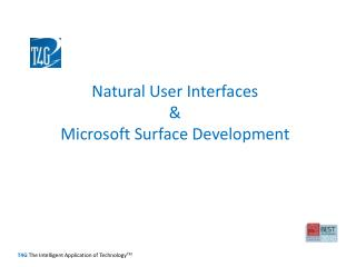Natural User Interfaces  &  Microsoft Surface Development