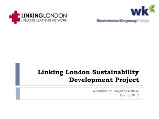 Linking London Sustainability Development Project