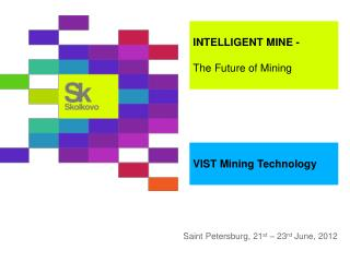 INTELLIGENT MINE  -  The Future of Mining