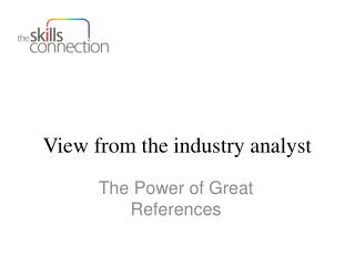 View from the industry analyst