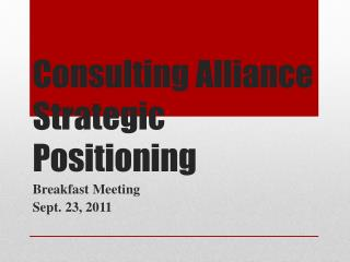 Consulting Alliance  Strategic Positioning