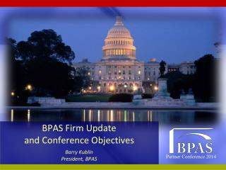 BPAS Firm Update  and Conference Objectives