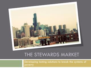 The Stewards Market