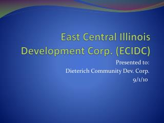 East Central Illinois Development Corp. (ECIDC)