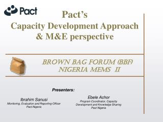 Pact's Capacity  Development  Approach & M&E perspective