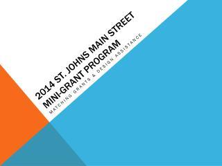 2014 St. Johns Main Street mini-grant program