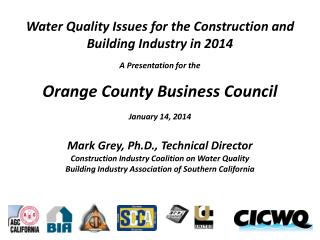 Water Quality  Issues  for the Construction and Building Industry in 2014 A Presentation for the Orange County Business