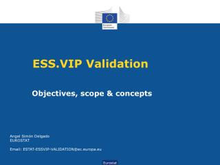 ESS.VIP Validation