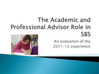 The Academic and Professional Advisor Role in SBS
