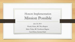 Honors Implementation  Mission Possible