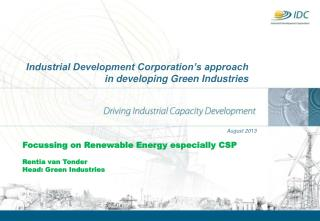Industrial Development Corporation's approach in developing Green Industries