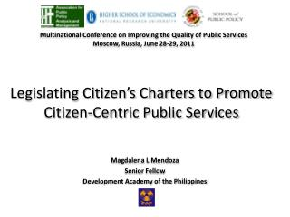 Legislating Citizen's Charters to Promote Citizen-Centric Public Services