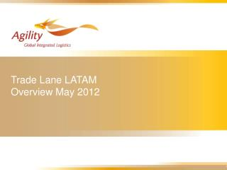Trade Lane LATAM  Overview May 2012
