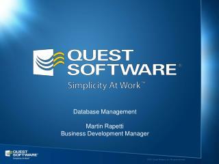 Database Management Martin Rapetti Business Development Manager