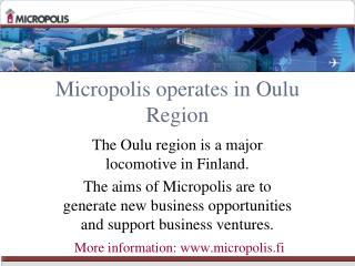 Micropolis operates in Oulu Region