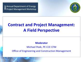 Contract and Project Management: A Field Perspective