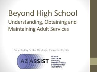 Beyond High School  Understanding, Obtaining and Maintaining Adult Services