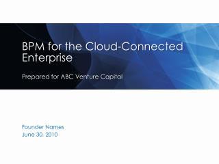 BPM for the Cloud-Connected Enterprise