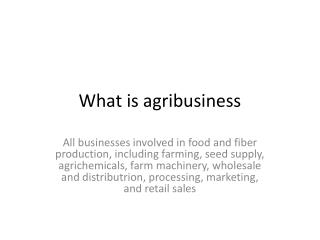 What is agribusiness