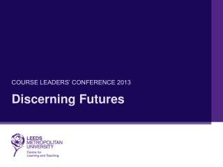 Discerning Futures