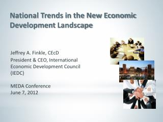 National Trends in the New Economic  Development  Landscape