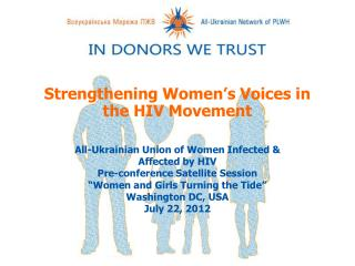 Strengthening Women's Voices in the HIV Movement