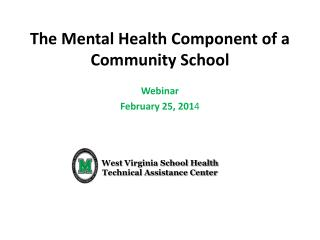 The Mental Health Component of a Community School