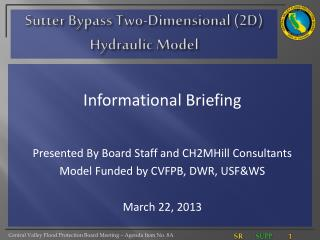 Sutter Bypass Two-Dimensional (2D) Hydraulic Model