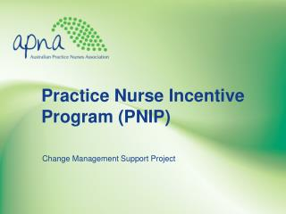 Practice Nurse Incentive Program (PNIP)