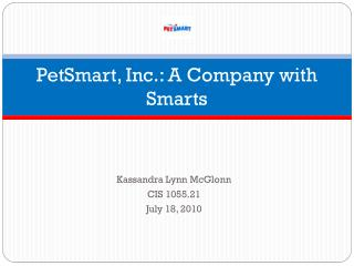 PetSmart, Inc.:  A Company with Smarts