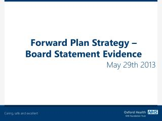 Forward Plan Strategy – Board Statement Evidence