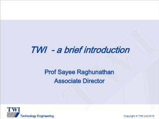 TWI  - a brief introduction
