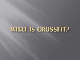 What is  CrossFit ?