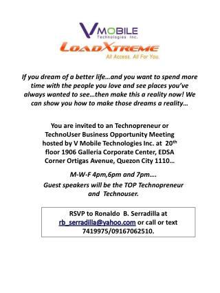 M-W-F 4pm,6pm and 7pm…. Guest speakers will be the TOP  Technopreneur  and   Technouser .