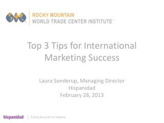 Top 3 Tips for International Marketing Success